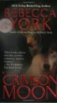 Crimson Moon - Rebecca York