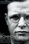 Bonhoeffer: Pastor, Martir, Profeta, Espia - Eric Metaxas