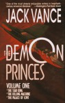 The Demon Princes, Vol. 1: The Star King, The Killing Machine, The Palace of Love (Demon Princes, #1, #2 and #3) - Jack Vance