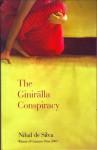 The Giniralla Conspiracy ; Five Journals of Sujatha Mallika - Nihal de Silva