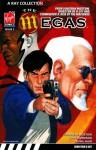 The Megas : Volume 3 of 4 - Jonathan Mostow, John Harrison, Péter Rubin