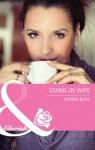 Stand-in Wife (Mills & Boon Cherish) (Twins - Book 21) - Karina Bliss
