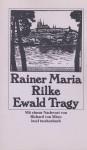 Ewald Tragy - Rainer Maria Rilke, Richard von Mises
