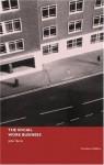 The Social Work Business (State of Welfare) - John Harris