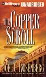 The Copper Scroll - Joel C. Rosenberg, Jeff Woodman