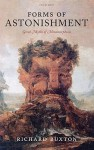 Forms of Astonishment: Greek Myths of Metamorphosis - Richard Buxton