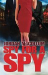 Spy for a Spy (Spy Another Day, #2) - Jordan McCollum