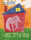 A Horse in the House - Rita Pierro, David French