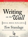 Writing on the Wall: Social Media: The First 2,000 Years - Tom Standage, Simon Vance