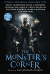 The Monster's Corner: Stories Through Inhuman Eyes - Christopher Golden, John McIlveen
