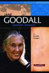 Jane Goodall: Legendary Primatologist - Brenda Haugen