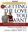 Getting the Love You Want Audio Companion: The New Couples' Study Guide - Harville Hendrix