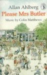 Please Mrs Butler (Puffin Story Tapes) - Allan Ahlberg