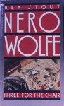 Three for the Chair (Nero Wolfe #28) - Rex Stout