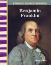 Benjamin Franklin: Early America (Primary Source Readers) - Wendy Conklin