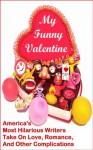 My Funny Valentine - MyFunnyBooks Writers, Karla Telega, Linton Robinson, Escrit Lit, El Kartun