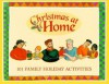 101 Family Activities For The Holidays (Christmas At Home Series) - Ellyn Sanna