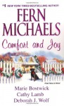 Comfort and Joy - Fern Michaels, Deborah J. Wolf, Cathy Lamb, Marie Bostwick