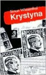 Krystyna: The Tragedy of the Polish Resistance - Simon Wiesenthal
