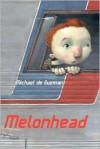 Melonhead (Paperback) - Michael de Guzman