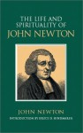 The Life & Spirituality of John Newton: An Authentic Narrative (Sources of Evangelical Spirituality) - John Newton, Bruce D. Hindmarsh