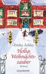 Hollys Weihnachtszauber - Trisha Ashley