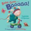Baby Goes Baaaaa! - Lynne Chapman