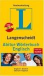Langenscheidt Abitur Worterbuch Englisch: Englisch Deutsch, Deutsch Englisch - Langenscheidt