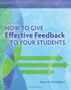How to Give Effective Feedback to Your Students - Susan M. Brookhart