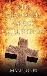 The Crooked Cross Collection - Mark Jones