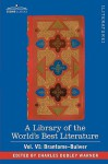 A Library Of The World's Best Literature Ancient And Modern Vol. Vi (Forty Five Volumes); Brantome Bulwer - Charles Dudley Warner
