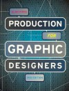 Production for Graphic Designers - Alan Pipes
