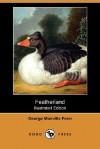 Featherland (Illustrated Edition) (Dodo Press) - George Manville Fenn, F.W. Keyl