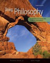 Doing Philosophy: An Introduction Through Thought Experiments - Theodore Schick Jr., Lewis Vaughn