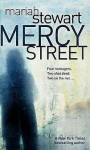 Mercy Street (Mercy Street #1) - Mariah Stewart