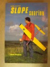 Radio Control Slope Soaring - David Hughes, Keith Thomas