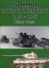 SS Armour on the Eastern Front 1943-1945 - Velimir Vuksic