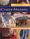 Crazy Mosaic - Tracy Graivier Bell, Sarah Kelly