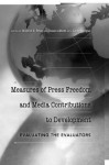 Measures of Press Freedom and Media Contributions to Development: Evaluating the Evaluators - Monroe E. Price
