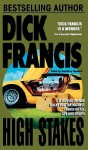 High Stakes: Library Edition - Dick Francis