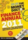 The Money Doctor Finance Annual 2011 - John Lowe