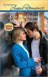 Life Rewritten (Harlequin Super Romance) - Margaret Watson