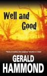 Well and Good - Gerald Hammond