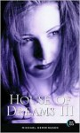 House of Dreams III - Michael Hemmingson