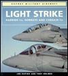 Light Strike: Harrier IIs, Hornets and Corsair IIs (Osprey Military Aircraft) - Joe Cupido, Tony Holmes