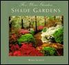 For Your Garden: Shade Gardens - Warren Schultz