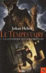 Le tempestaire - Johan Heliot