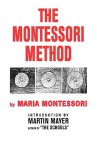 Montessori Method Educ of Chi - Maria Montessori