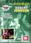 The Early Roots of Robert Johnson [With 2 CDs] - Woody Mann