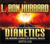 Dianetics: The Modern Science of Mental Health - L. Ron Hubbard, Lloyd Sherr